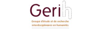 GERIH - Groupe d'étude et de recherche interdisciplinaires en humanités